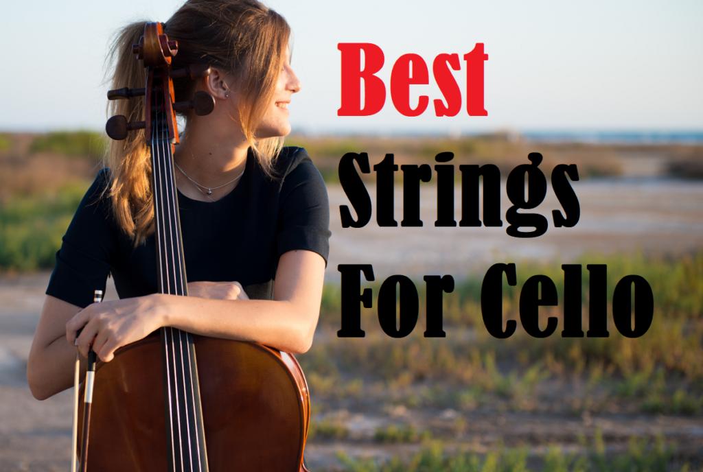Best Strings For Cello